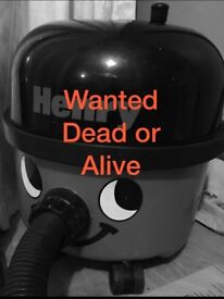 Henry, Hetty and Numatic Hoovers wanted working or non working
