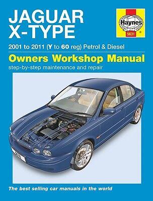 Haynes Manual Jaguar X-Type Petrol & Diesel 2001 - 2010 5631 NEW