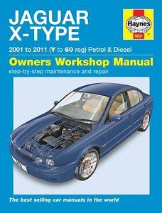 Haynes Service & Repair Manual Jaguar X-Type Petrol & Diesel 2001-2010 5631 NEW