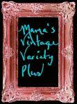 Mama's Vintage Variety Plus