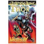 The Mighty Thor/Journey into Mystery : Everything Burns (2013, Paperback)