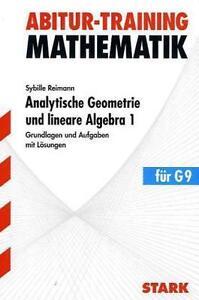 Abitur-Training Mathematik. Analytische Geometrie und lineare Algebra 1 / #x794