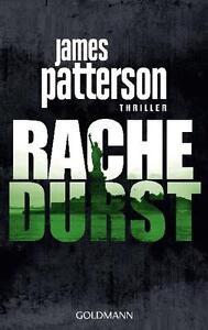 Rachedurst von James Patterson (2011, Taschenbuch)