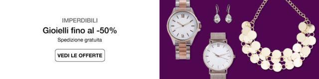 Orologi e gioielli fino al -50%