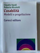 L'USABILITA' Modelli e progettazione di C. Vandi e R. Nicoletti