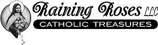 RainingRoses LLC Catholic Treasures