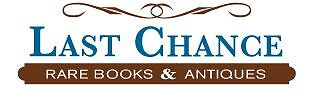 LAST CHANCE Rare Books and Antiques
