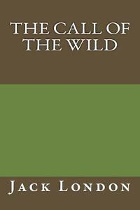 a review of jack londons novel the call of the wind The books of jack london jack london was born on january 12, 1876 by age 30, he was internationally famous for call of the wild (1903), the sea wolf, (1904) and other literary and.