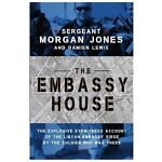 The Embassy House, Morgan Jones and Damien Lewis, 1476751137
