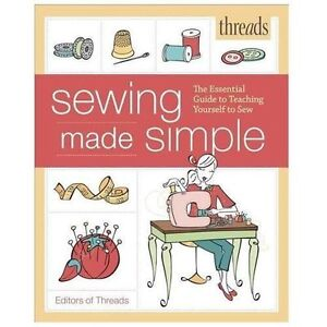 Threads-Sewing-Made-Simple-The-Essential-Guide-to-Teaching-Yourself-to-Sew