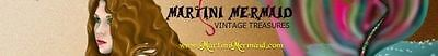 Martini Mermaid's Vintage Treasures