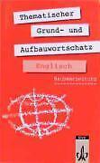 Thematischer Grund- und Aufbauwortschatz Englisch von Gernot Häublein und...