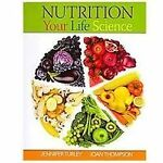 Nutrition Your Life Science (with Universal Access for eBook, Diet Analysis+ and Global Nutrition Watch for Nutrition Your Life Science Printed Access Card)
