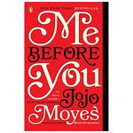 Me Before You by Jojo Moyes (2013, Paperback)