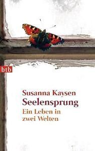 Seelensprung von Susanna Kaysen (2011, Taschenbuch)