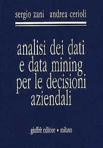 Analisi dei dati e data mining per le decisioni...