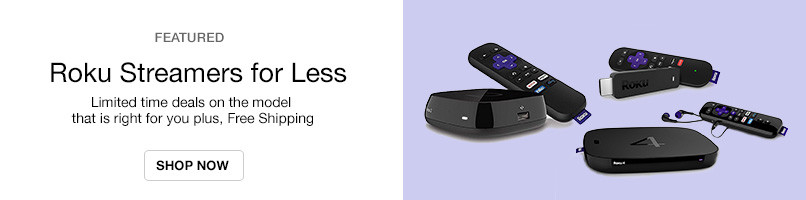 Roku Streamers for Less