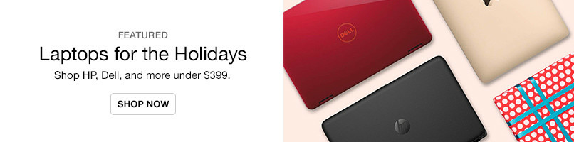 Laptops for the Holidays Under $399