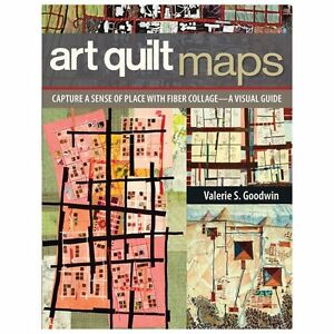 Art-Quilt-Maps-Capture-a-Sense-of-Place-with-Fiber-Collage-A-Visual-Guide