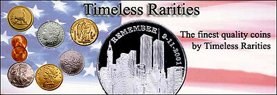 TIMELESS RARITIES INC FINE US COINS