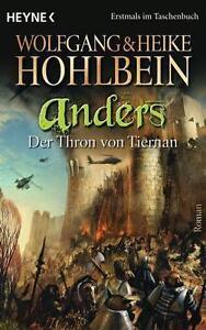Hohlbein, Wolfgang und Heike - anders 3 - Der Thron von Tiernan: Roman