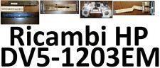 Ricambi originali per HP DV5 1200 series 1203EM