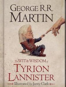 The-Wit-and-Wisdom-of-Tyrion-Lannister-by-George-R-R-Martin-Hardback-2013
