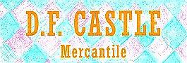 D F Castle Mercantile