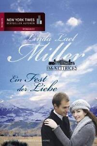 Die McKettricks 5: Ein Fest der Liebe von Linda Lael Miller (2010, Taschenbuch)