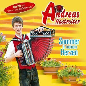 Andreas Hastreiter - Sommer in meinem Herzen