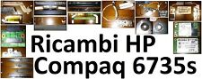 Ricambi originali per notebook HP Compaq 6735s