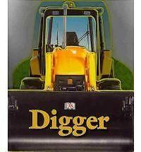 Digger by Penguin Books Ltd (Board book, 2010)