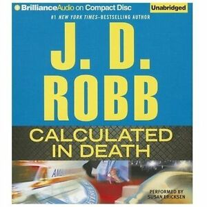CALCULATED IN DEATH unabridged audio book on CD by J.D ...