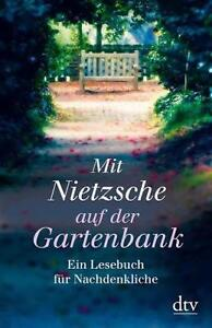 Mit Nietzsche auf der Gartenbank von Brigitte Hellmann (2011, Taschenbuch)  #i05