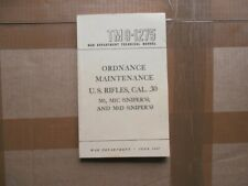 Technical manual tm9-1275/ us rifles m1- ordnance & maintenance