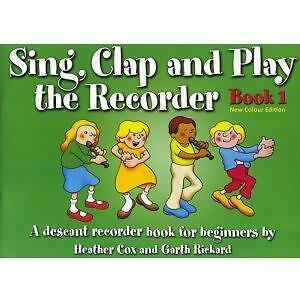 Sing-Clap-and-Play-the-Recorder-a-Descant-Recorder-Book-for-Beginners-Bk