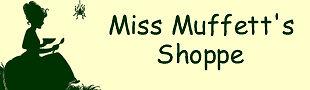 Miss Muffett's Shoppe