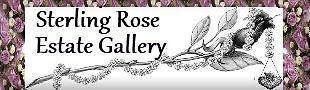 STERLING ROSE ESTATE GALLERY