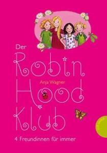 Der Robin-Hood-Klub 01. 4 Freundinnen für immer von Anja J. Wagner, Planet Girl
