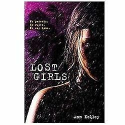 Lost Girls - Kelley, Ann - Hardcover