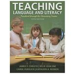 Teaching Language and Literacy : Preschool Through the Elementary Grades, Christie, James F. and Enz, Billie Jean, 0133066819