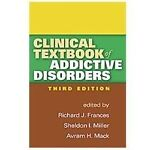 Clinical Textbook of Addictive Disorders (2011, Paperback, Revised)