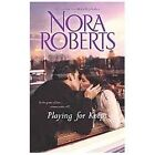 Playing for Keeps : Opposites Attract Partners by Nora Roberts (2013, Paperback)