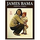 James Bama: Personal Works by James Bama (2012, Hardcover)