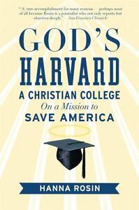 Gods-Harvard-A-Christian-College-on-a-Mission-to-Save-America-Hanna-Rosin-Pap