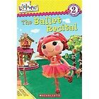 Lalaloopsy: the Ballet Recital by Jenne Simon (2012, Paperback) : Jenne Simon (2012)