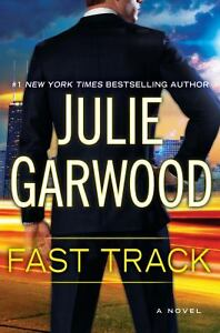 SIGNED-Fast-Track-by-Julie-Garwood-2014-Hardcover-ROMANCE-SUSPENCE-WOMEN-GIRL