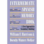Intermediate Spanish Memory Book 9780292731110
