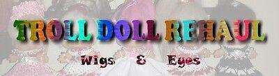 Troll Doll Re-haul