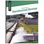 Examining Geothermal Energy, Jordan Boyle, 1934545414